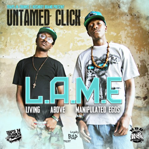 Untamed Click – Living Above Manipulated Egos [Mixtape]