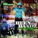 Young Trill - Been Had Bandz (The Campaign) mixtape cover art