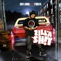 Zilla - Zilla Shit mixtape cover art