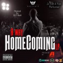 A-Way - HomeComing mixtape cover art