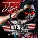 Jo Stunnah - L.I.E. 2 Me (Loyalty Is Everything 2 ME) mixtape cover art