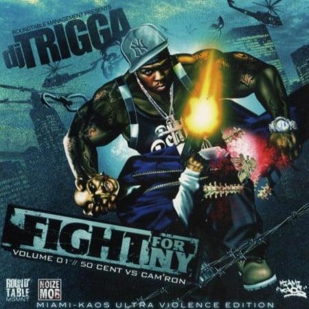 Fight For NY, Vol  1 (50 Cent vs  Camron) - DJ Trigga