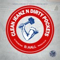 B-Hall - Clean Jeanz N Dirty Pockets mixtape cover art