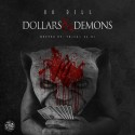 Bo Dill - Dollars & Demons mixtape cover art