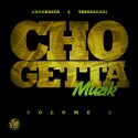 Cho Getta Muzik 2 mixtape cover art