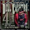 Dell Cashtro - Dell Cashtro For President mixtape cover art