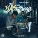 Gwopper Stacks & Rug Yungn - Makin Plays Thru Da Struggle mixtape cover art