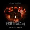 Hell Up In Detroit mixtape cover art