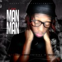 Man Man - I Am Man Man mixtape cover art