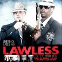 Mario Meech & Pistol Pete - Lawless mixtape cover art