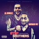 Maybach Pat & Al Bundlez - Step Brothers mixtape cover art