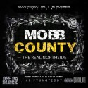 Mobb County (The Real Northside) mixtape cover art