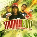 Money Fam - Money Fam mixtape cover art