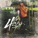 Money TTG - 4 & A Split mixtape cover art