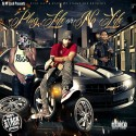 Plug Life Or No Life mixtape cover art