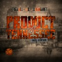 Product Of Tennessee (Indy Edition) mixtape cover art