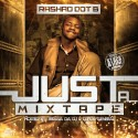 Rashad Dot B - Just A Mixtape mixtape cover art