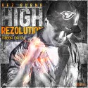 Rez Burna - High Rezolution mixtape cover art