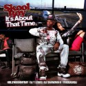 SkoolBoy - It's About That Time mixtape cover art