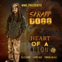 Skrapp Dogg - Heart Of A Lion mixtape cover art