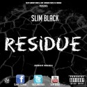 Slim Black - Residue mixtape cover art