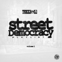 Street Democracy Playlist mixtape cover art