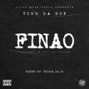 Todd Da Don - FINAO (Failure Is Not An Option) mixtape cover art