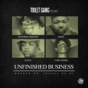 Toilet Gang - Unfinished Business mixtape cover art