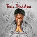 Yung Honcho - Fighting Trials & Tribulations mixtape cover art