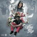 Yung Honcho - Why Stop mixtape cover art