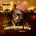 Yung Man Man - Chattanooga Hero mixtape cover art
