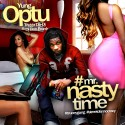 Yung Optu - Mr. Nasty Time mixtape cover art