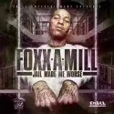 Foxx A Mill - Jail Made Me Worse mixtape cover art