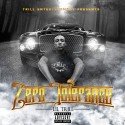 Lil Trill - Zero Tolerance mixtape cover art