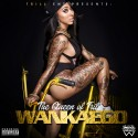 Wankaego - The Queen Of Trill mixtape cover art