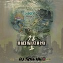 Wurk - U Get What U Pay 4 mixtape cover art
