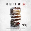 Street Kings 64 mixtape cover art