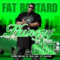 Fat Bastard - Hungry In The Game mixtape cover art