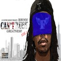 Boss Woo - Cant Rush Greatness mixtape cover art