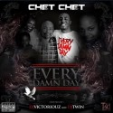 Chet Chet - Every Damn Day mixtape cover art