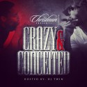 Christaun - Crazy & Conceited mixtape cover art