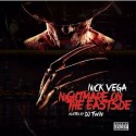 Nick Vega - #NightmareOnTheEastside mixtape cover art