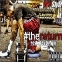 Tre' Stylz - #TheReturn mixtape cover art