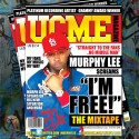 Murphy Lee - I'm Free (The Mixtape) mixtape cover art