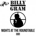 Billy Gram - Nights At The Roundtable mixtape cover art