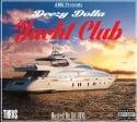 Deezy Dolla - Yacht Club mixtape cover art
