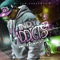 #IndyAddicts (Hosted By Wan Deezy) mixtape cover art