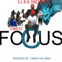Swayze - #Focus mixtape cover art