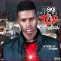 YB SK8 - Off Da Top mixtape cover art