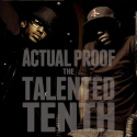Actual Proof - The Talented Tenth mixtape cover art